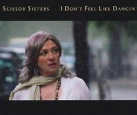 Scissor Sisters I don't feel like dancin' (2006) [Maxi-CD]
