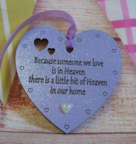 Memorial Heart Because someone we love is in Heaven  WOODEN MDF GIFT