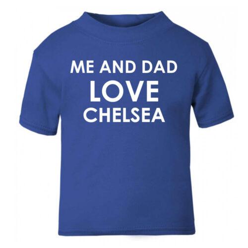 Moi et papa love chelsea baby kids t-shirt garçons filles haut âge taille idée cadeau bleu