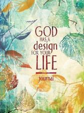 God Has a Design for Your Life (Signature Journals)  (ExLib)