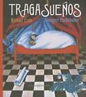 Tragasuenos by Michael Ende (Hardback, 2015)