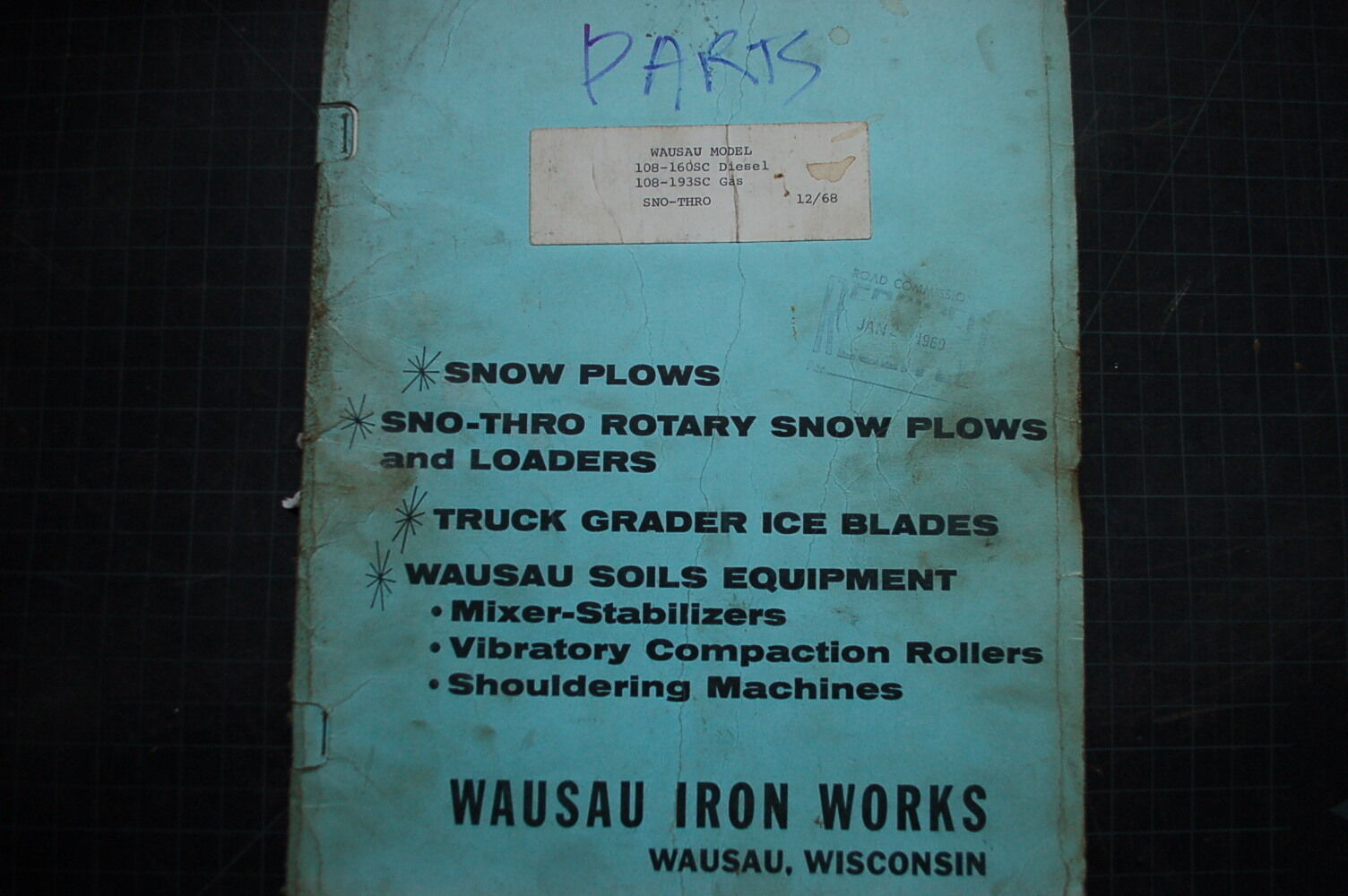 Wausau Iron Works Snow Thro Plow Parts Manual Book Catalog Owner Meyer Wiring Diagram 68 Shop 1968 List