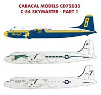 Caracal Models 1/72 For The C-54 Skymaster Pt 1 By Revell - Cd72035