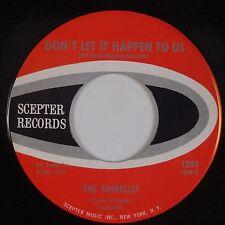 SHIRELLES: What Does A Girl Do / Don't Let It Happen SCEPTER Soul 45 VG++