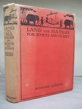 Land and Sea Tales for Scouts and Guides by Rudyard Kipling HB 1923