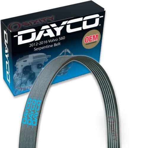 Dayco Serpentine Belt for 2012-2016 Volvo S60 2.5L L5 V Belt Ribbed nl