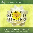 Music for Sound Healing by Dr. Mitchell Gaynor, M.D. (CD, Sep-2006, The Relaxation Company)