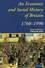 An Economic and Social History of Britain, 1760-1990 by Trevor May (Paperback, 1996)