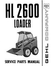 Gehl Hl 2600 Skid Loader Service Parts Manual