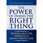 Power of Doing The Right Thing 9781450070881 Elsberry Hardback