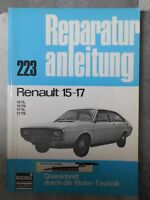 original REPARATURANLEITUNG RENAULT 15 - 17 TL TS BUCHELI 233 OLDTIMER