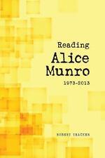READING ALICE MUNRO 1973-2013