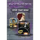 Dockside: Stop that Row! (Stage 1 Book 11) by Philippa Bateman (Paperback, 2011)