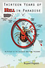 Thirteen Years of Hell in Paradise: An Account of the Caribbean Amblyomma Programme by Rupert Pegram (Paperback, 2010)