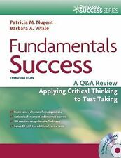 Fundamentals Success: A Q&A Review Applying Critical Thinking to Test Taking (D