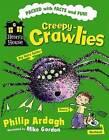 Creepy-crawlies by Philip Ardagh (Paperback, 2009)