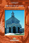 The Way of St James Cyclist Guide: A Cyclists' Guide from le Puy en Velay to Santiago de Compostela by John Higginson (Paperback, 2005)