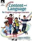 Connecting Content and Language for English Language Learners by Eugenia Mora-Flores (Paperback / softback, 2011)