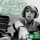 Independent, Original and Progressive: Celebrating 125 Years of UNT by University of North Texas Press,U.S. (Hardback, 2016)
