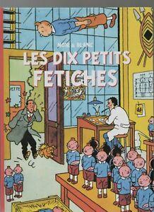 PASTICHE-TINTIN-Les-dix-petits-fetiches-Cartonne-32-pages-n-amp-b-par-Faberge