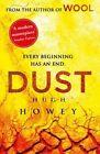 Dust: (Wool Trilogy 3) by Hugh Howey (Paperback, 2014)