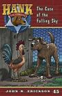 The Case of the Falling Sky by John R Erickson (Paperback / softback, 2011)