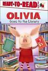 Olivia Goes to the Library by Simon Spotlight (Hardback, 2013)