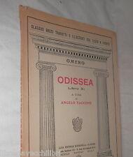 ODISSEA Libro XI Omero A cura di Angelo Taccone Rondinella Classici Greci 1942