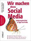 Wir machen dieses Social Media von Annika Busse und Malina Kruse-Wiegand (2013, Taschenbuch)