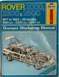 Haynes-Rover-2000-2300-amp-2600-1977-1984-Todos-los-Modelos-Propietario-Manual