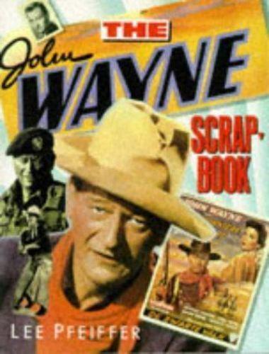John Wayne Scrapbook (Citadel Film Series)
