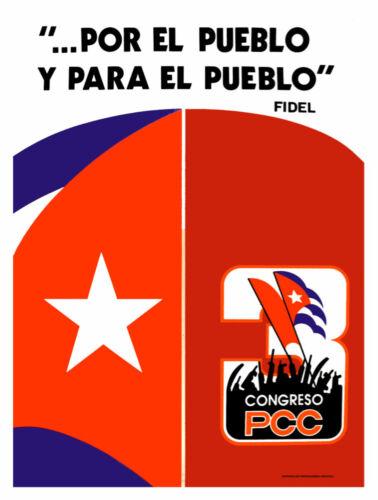 """5213.Fidel.Cuban flag.Congreso PCC./""""por el pueblo/"""".POSTER.decor Home Office art"""