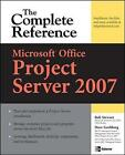 Microsoft Office Project Server 2007 by Dave Gochberg, Rob Stewart (Paperback, 2008)