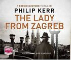 The Lady from Zagreb by Philip Kerr (CD-Audio, 2015)