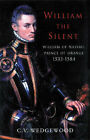 William the Silent by C. V. Wedgwood (Paperback, 2001)