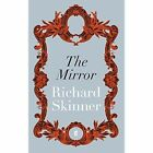 The Mirror by Richard Skinner (Paperback, 2014)