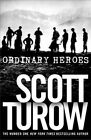 Ordinary Heroes by Scott Turow (Paperback, 2014)