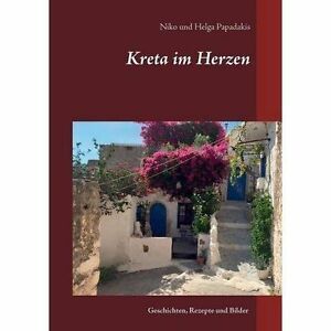 Kreta-Im-Herzen-Paperback-by-Papadakis-Niko-Papadakis-Helga-Brand-New-F