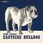 Eastside Bulldog * by Todd Snider (CD, Oct-2016, Aimless Records)