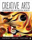 Creative Arts in Counseling and Mental Health by SAGE Publications Inc (Paperback, 2015)