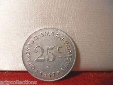 1917 NARBONNE MONNAIE JETON NECESSITE 25C GRANDS MAGASINS PRINTEMPS