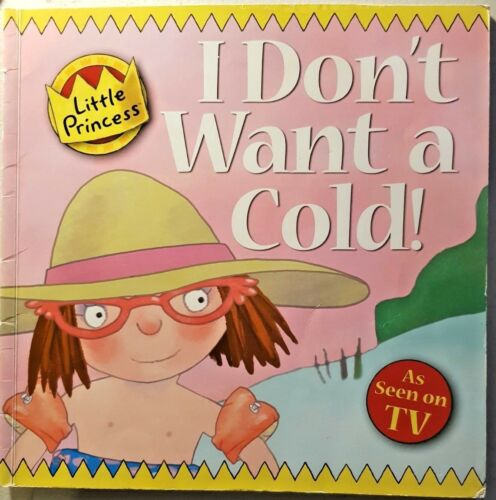 Little Princess, I Don't Want A Cold, By Tony Ross, GCLGPB FASTNFREEPOST