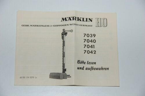 Märklin H0  Original Beschreibung für Signale  7039  7040  7041  7042  TOP