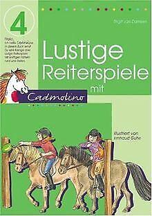 Lustige Reiterspiele mit Cadmolino 4 von Damsen, Birgit van   Buch   Zustand gut