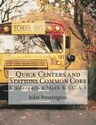 Quick Centers and Stations Common Core: Kindergarten K.CC.A.1 by John Pennington (Paperback / softback, 2013)