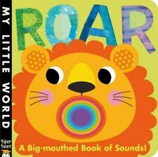 Roar : A Big-Mouthed Book of Sounds! by Jonathan Litton (2014, Board Book)