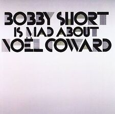 Bobby Short Is Mad About Noel Coward; 2006 CD, Cabaret, Jazz Vocals, Collectable