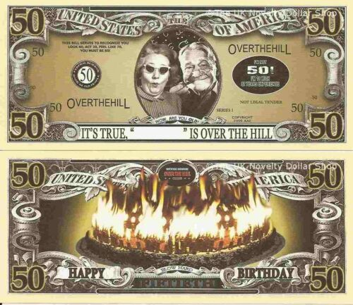 50th Birthday Over the Hill Dollar Bills x 2 Happy 50 Fifty Fiftieth Gift New