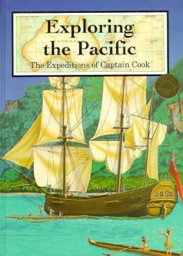 Exploring the Pacific: The Expeditions of James Cook (Great Explorers (Ch - GOOD
