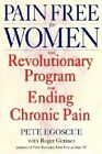 Pain Free for Women by Roger Gittines, Pete Egoscue (Paperback, 2004)